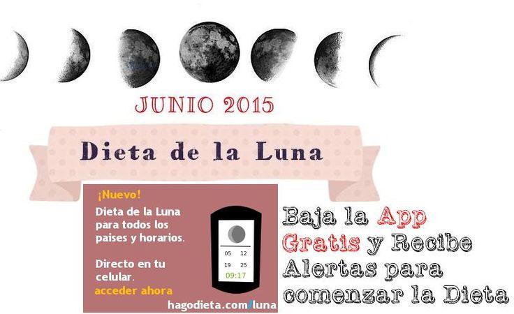 Dieta de la Luna JUNIO 2015 Baja 2 kilos en 1 día Calendario Fases Lunares Pais por Pais