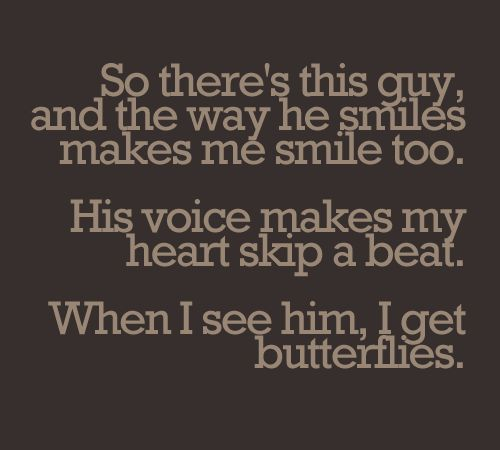 Quotes Of He Is The Perfect Man For Me: 25+ Best Give Me Butterflies Ideas On Pinterest