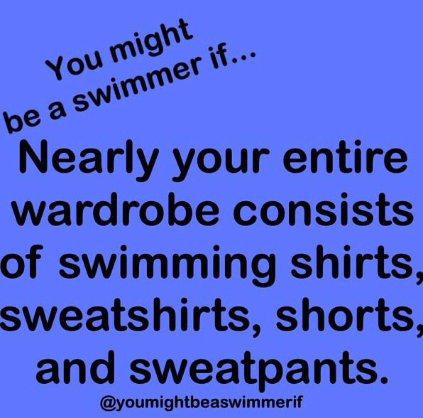and they all have the team name/ logo on them! :) or swim meet T-shirts...