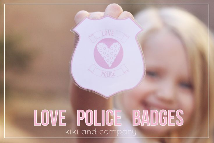 Love Police Badges - Free Valentines Day Printables | Crafts