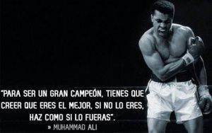 fotos frases de inspiration y motivation para mohammed ali