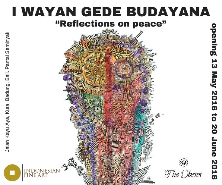 Indonesian Fine Art through our project Temporary Art Space (TAS), is glad to introduce the exhibition of the new works of Pak I Wayan Gede Budayana, to the Bali art collectors community, kindly hosted by the Oberoi Hotel, Seminyak, Bali.   For more info: www.indonesianfineart.org