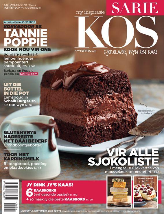 Ons heerlike nuwe uitgawe van SARIE KOS - definitief iets vir die sjokoliste PLUS Kokkedoor se Tannie Poppie kook vir ons!