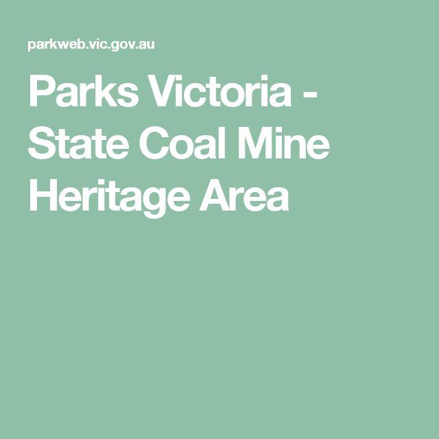 Parks Victoria - State Coal Mine Heritage Area