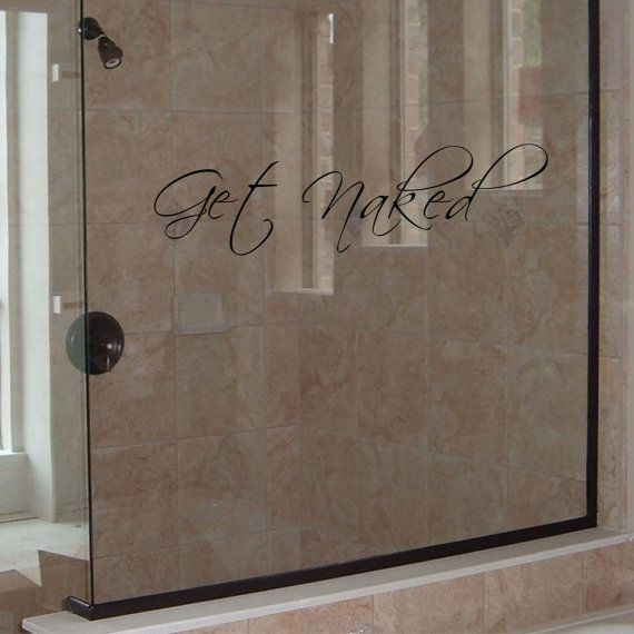 Bathroom Wall Decal   Get Naked Decal   Powder Room Wall Decal   Wall  Quotes   Part 97