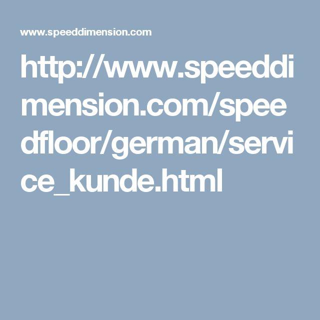 http://www.speeddimension.com/speedfloor/german/service_kunde.html