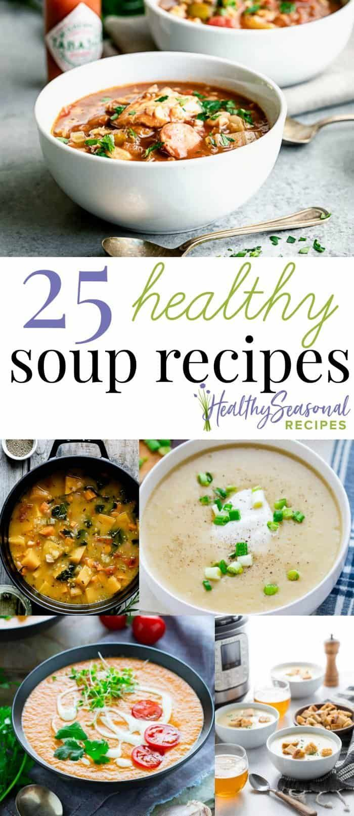25 Healthy Soup Recipes To Try This Fall Healthy Soup Recipes Vegan Slow Cooker Soup Soup Recipes