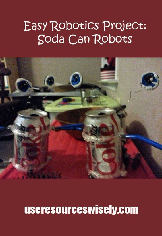 Soda can robots   easy early robotics project for kids