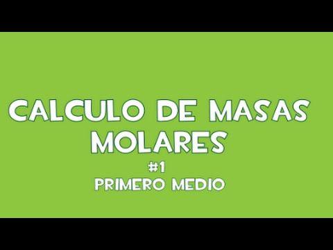 Aprende a calcular masas molares (Video #1 - Primero medio)