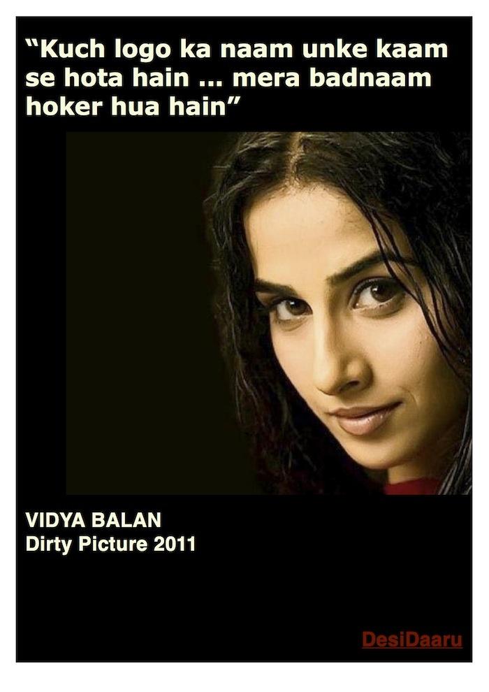 """Kuch logo ka naam unke kaam se hota hain ... mera badnaam hoker hua hain"" #bollywood #vidyabalan #dialogues #dirtypicture #indian #cinema"