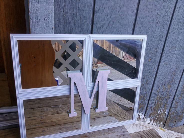 shabby chic Dollar store Craft I made this with four framed mirrors I got at the Dollar tree you can also find these at the 99 cents only stores and the wood letter is from walmart but they sale these at your local hobby store too. Super fun and inexpensive  The Blue House studio