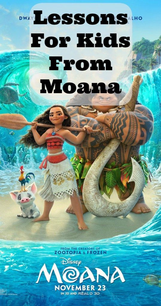 Lessons For Kids From Moana- Find happiness where you are, .....