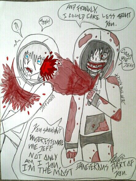 Jeff the killer is my newest  master