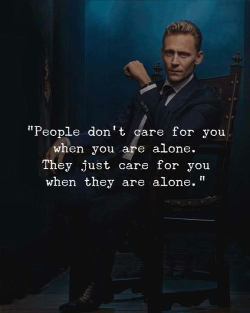 People don't care for you when you are alone.. —via http://ift.tt/2eY7hg4