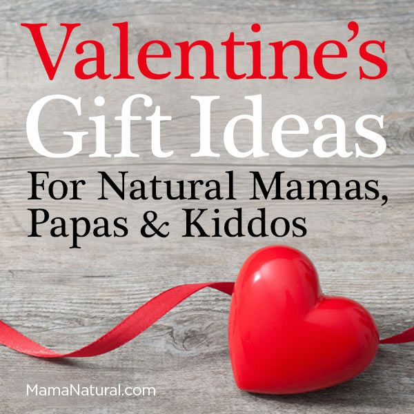 Valentines Day gift ideas for him, her, and kids, natural healthy options