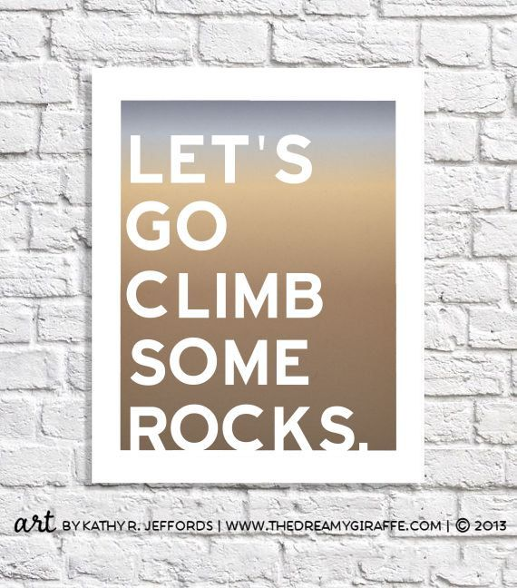 Rock Climbing Art Typographic Print Bouldering by thedreamygiraffe