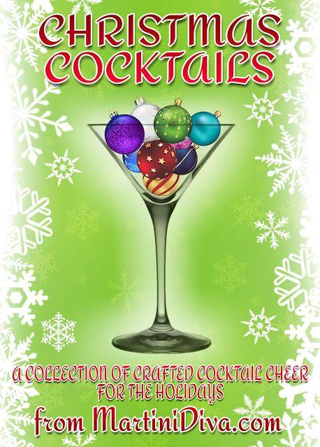 CHRISTMAS  HOLIDAY COCKTAIL  LIQUEUR RECIPES from MartiniDivaCom