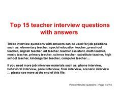 Top 15 teacher interview questions and answers and other job materials such as phone interview, behavioral interview, panel interview, final interview, scenari…