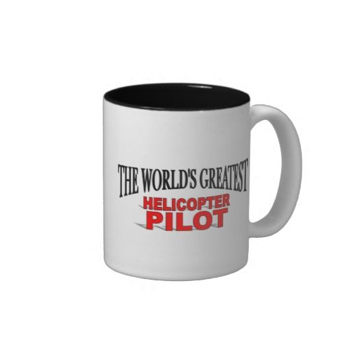 The Worlds Greatest Helicopter Pilot Mug