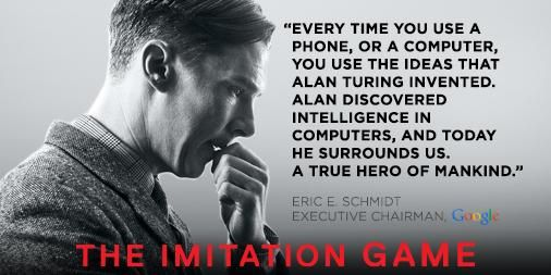 """Every time you use a phone, or a computer, you use the ideas that Alan Turing invented. A hero."""