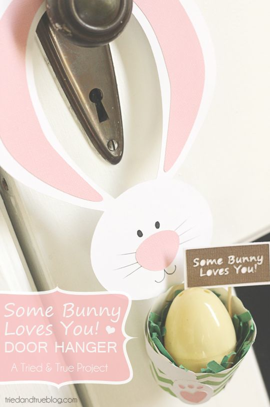 """Perfect for little treats! : """"Some Bunny Loves You"""" Door Hanger for Easter/Spring 
