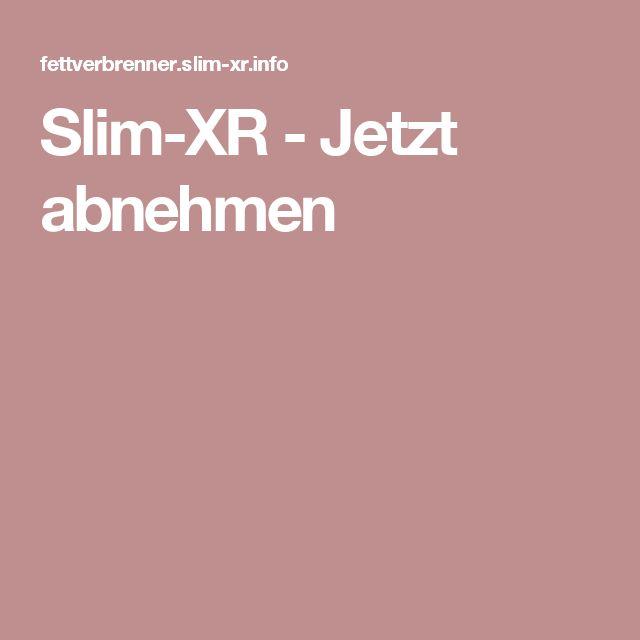 Slim-XR - Jetzt abnehmen