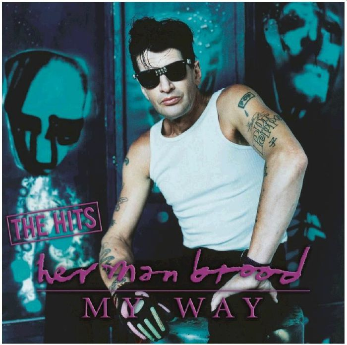 Herman Brood - My Way: The Hits on Limited Edition Colored 180g Vinyl 2LP November 18 2016 Pre-order