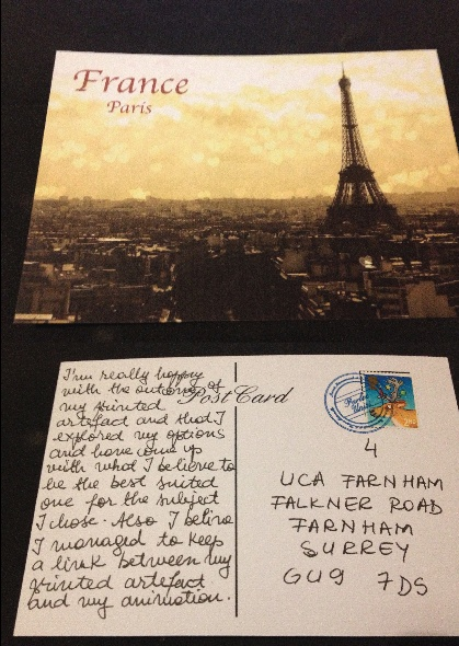 This is one of my final printed artefact, I chose this image because I believe is best suited to represent France. On the back of the postcard there is a continued evaluation from the previous one.