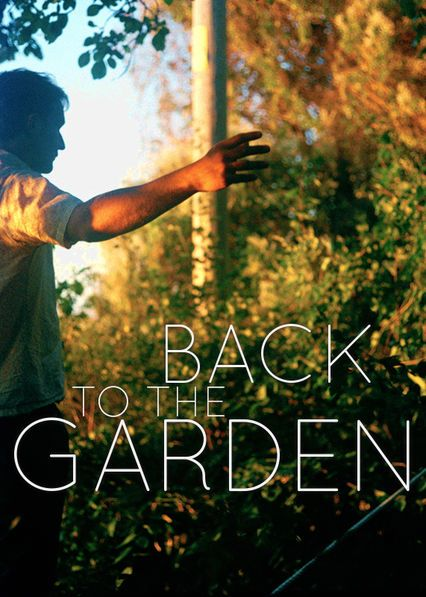 Back to the Garden - Friends gather at the home of a fellow improv actor to perform for his widow before scattering his ashes in this uplifting drama.