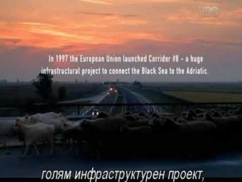 Corridor N.8  A trip across Bulgaria-Macedonia-Albania Director Boris Despodov - Bulgaria , 2008, 74'