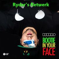 Deorro - Bootie In Your Face (Ryder's Retwerk)[FREE DL] by Ryder Trapped Productions on SoundCloud