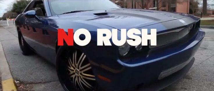 "MRSHUSTLE VIDEO CLIP: ""NO RUSH"" BY KAMPAIGN"