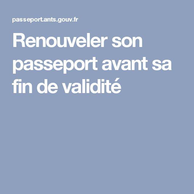 Renouveler son passeport avant sa fin de validité
