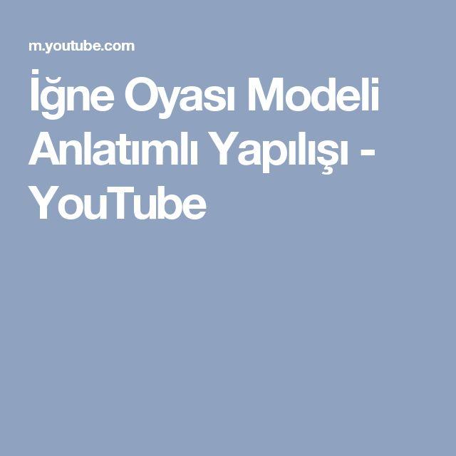 İğne Oyası Modeli Anlatımlı Yapılışı - YouTube