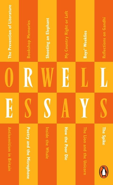 a collection of essays george orwell