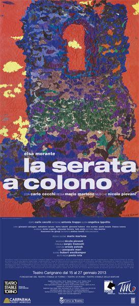 La serata a #colono| Elsa #Morante  #parodia #teatro #Torino #opera #amore