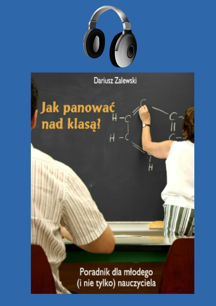 Jak panować nad klasą? – dariuszzalewski