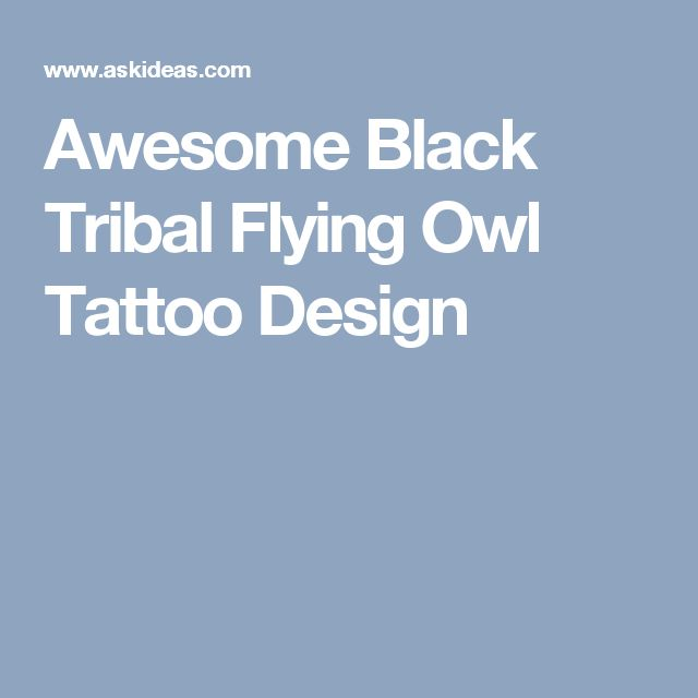 Awesome Black Tribal Flying Owl Tattoo Design