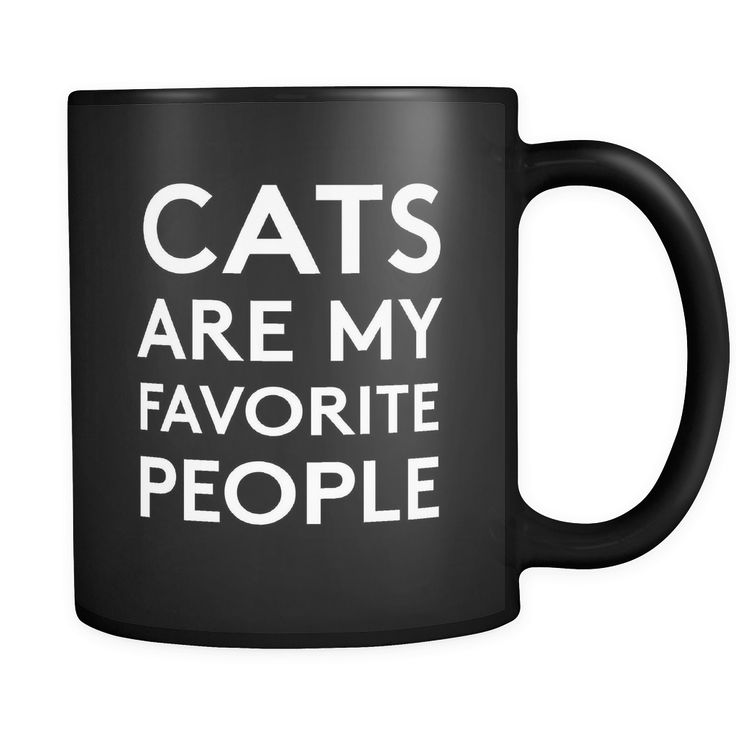 Cats are my favorite people mug