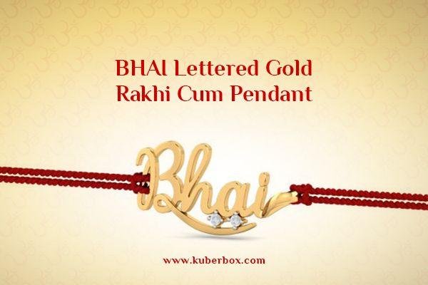 Bhai Lettered Gold Rakhi Cum Pendant on KuberBox.com