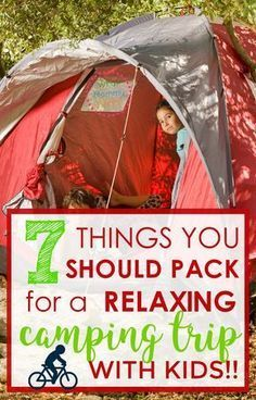 """Before you even THINK of going camping with your kids, make sure you have these 7 things with you. This is the """"nuts and bolts"""" family camping trip checklist. Take these things & you'll be 1000% more guaranteed to have smooth sailing. I wish I had had this checklist the first time I went campign with toddlers! 