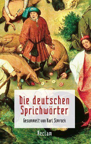 Die deutschen Sprichwörter: Amazon.de: Karl Simrock: Bücher