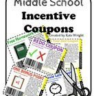 Great incentives for middle school students!