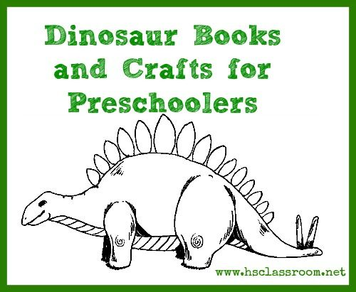 Dinosaur Books and Crafts for Preschoolers | The Homeschool Classroom