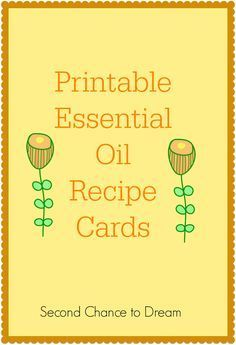 Second Chance to Dream: Printable Essential Oil Recipe Cards #printables #health #essentialoils http://secondchancetodream.com/2015/02/printable-essential-oil-recipe-cards.html?utm_content=buffer79a69&utm_medium=social&utm_source=pinterest.com&utm_campaign=buffer http://calgary.isgreen.ca/living/transportation/carbon-offsetting-long-distance-travel/?utm_campaign=buffer&utm_content=buffer4a594&utm_medium=social&utm_source=pinterest.com&utm_campaign=buffer