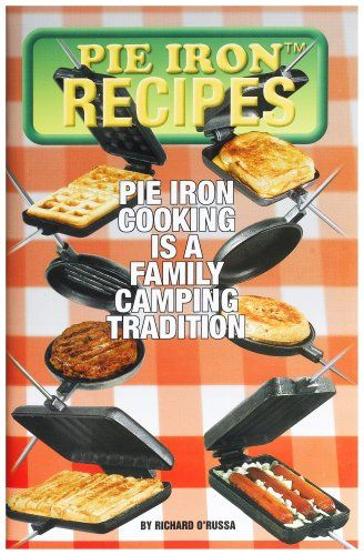 So many easy pie iron recipes. Now I just need to purchase three more irons.