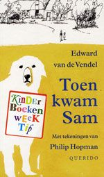 Edward van de Vendel: Toen kwam Sam