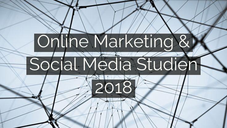 Social Media & Online Studien 2018 #Studien