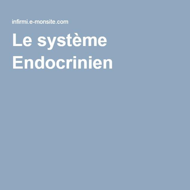 Le système Endocrinien