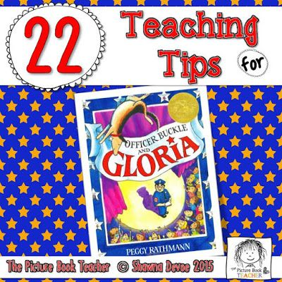 22 teaching tips from The Picture Book Teacher for the book Officer Buckle and Gloria by Peggy Rathmann.